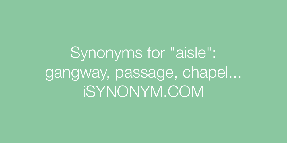 Synonyms aisle