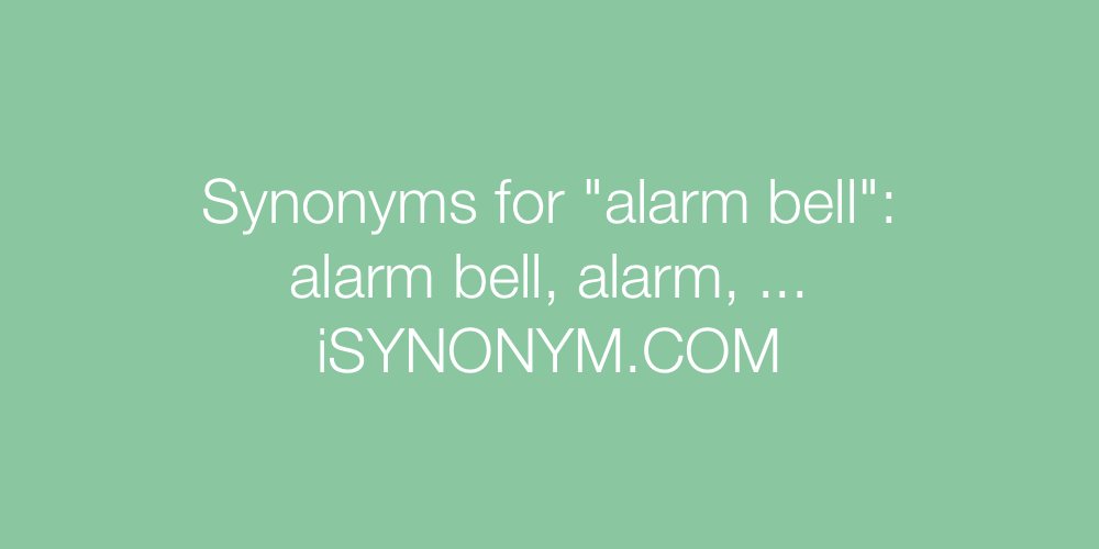 Synonyms alarm bell