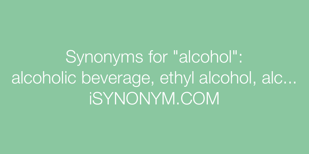 Synonyms alcohol