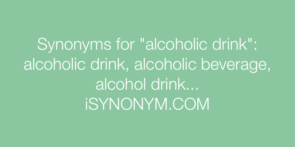 Synonyms alcoholic drink