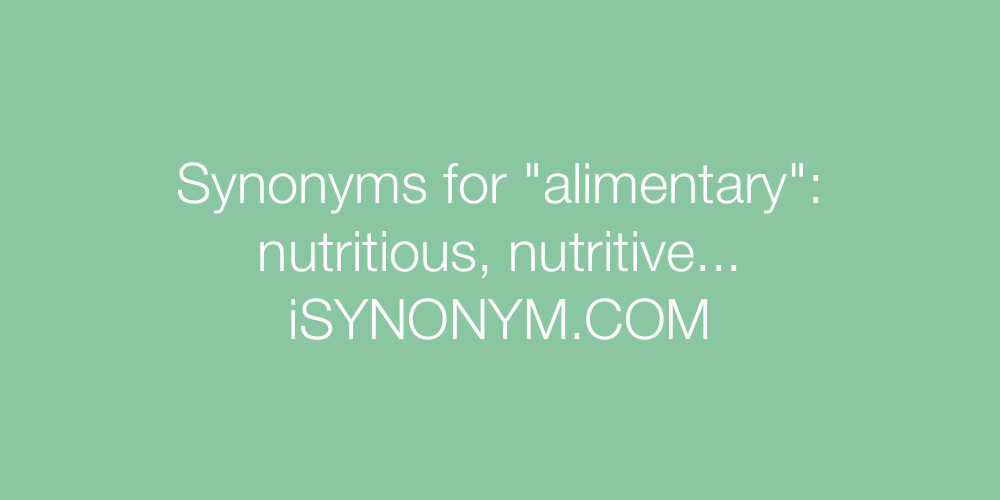 Synonyms alimentary