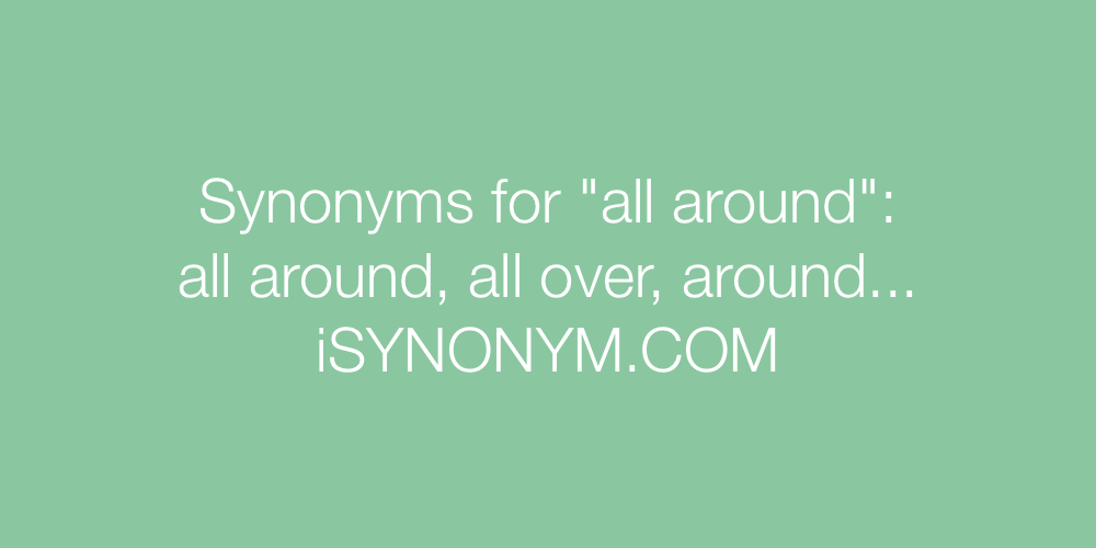 Synonyms all around