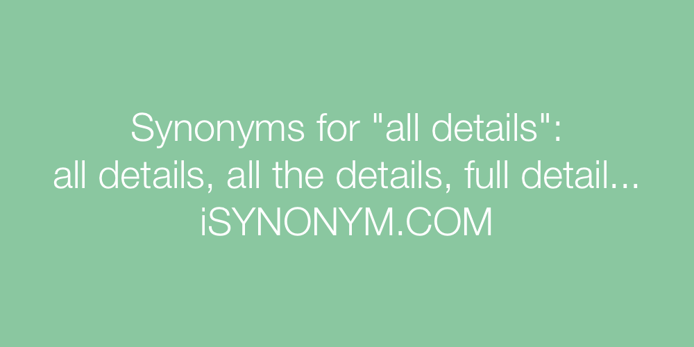 Synonyms all details
