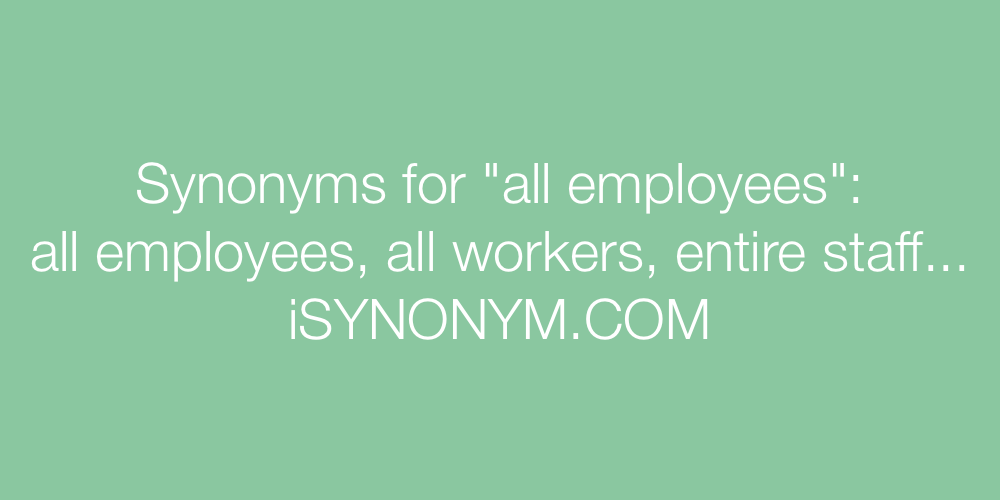 Synonyms all employees