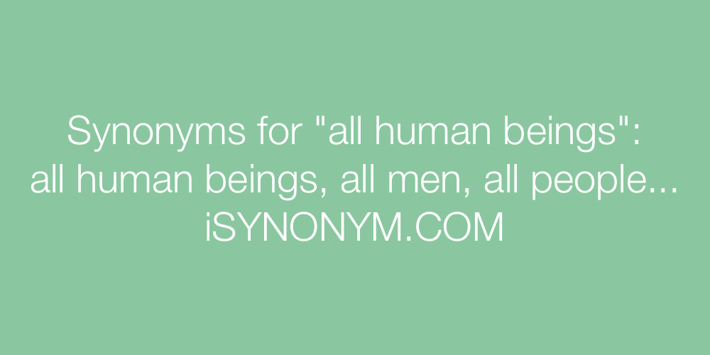 Synonyms all human beings