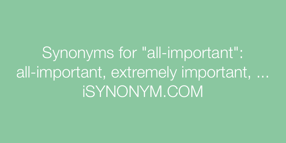 Synonyms all-important