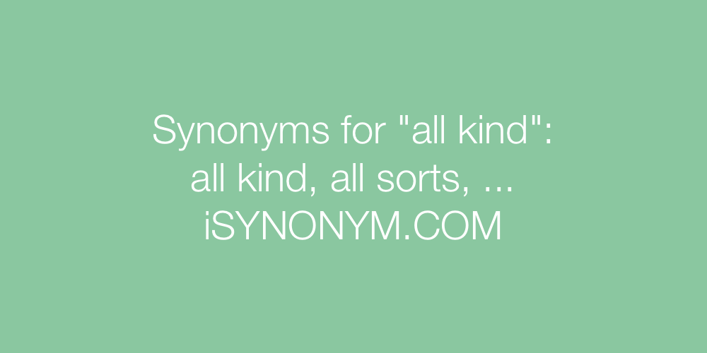 Synonyms all kind