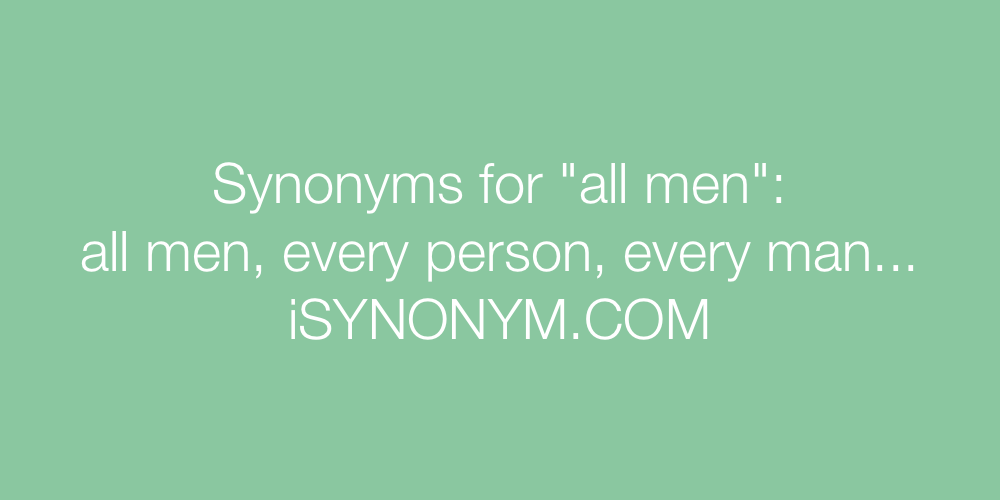 Synonyms all men