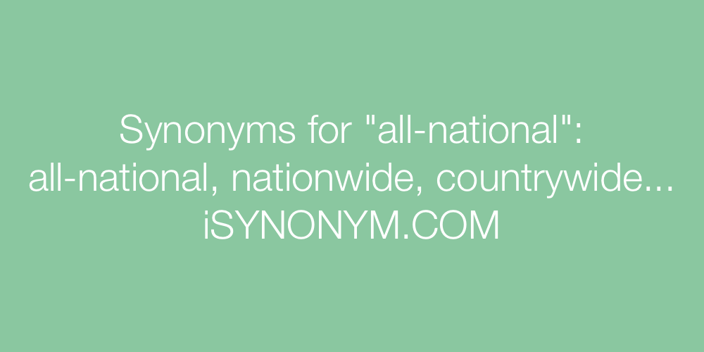 Synonyms all-national