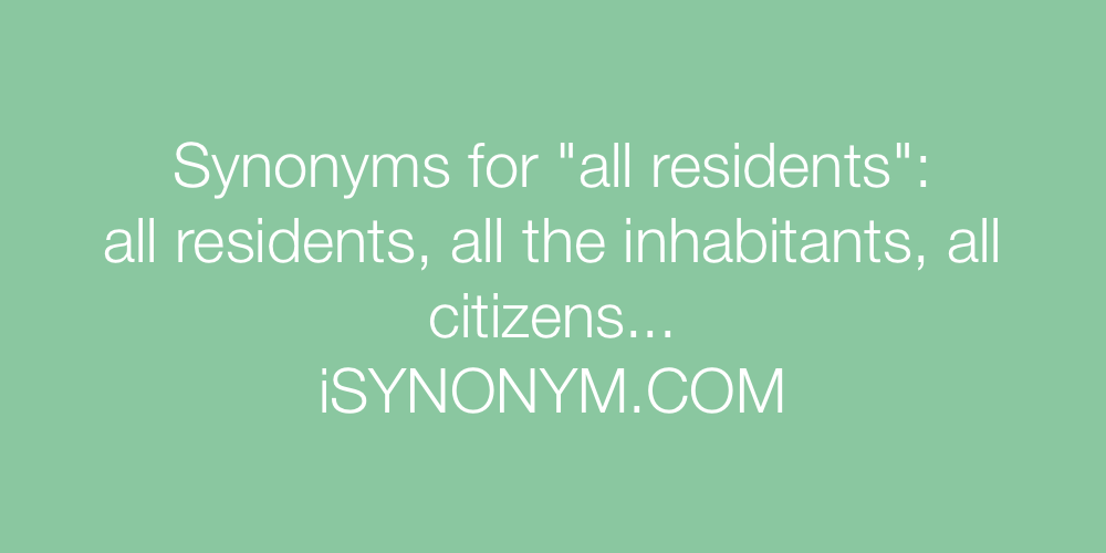 Synonyms all residents