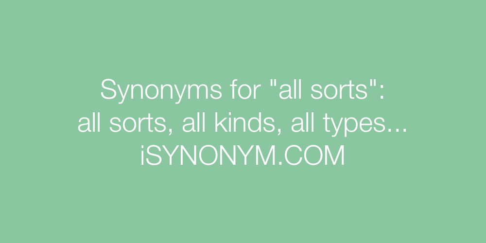Synonyms all sorts