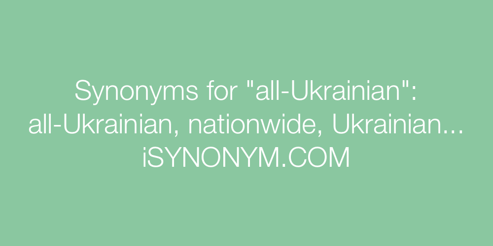 Synonyms all-Ukrainian