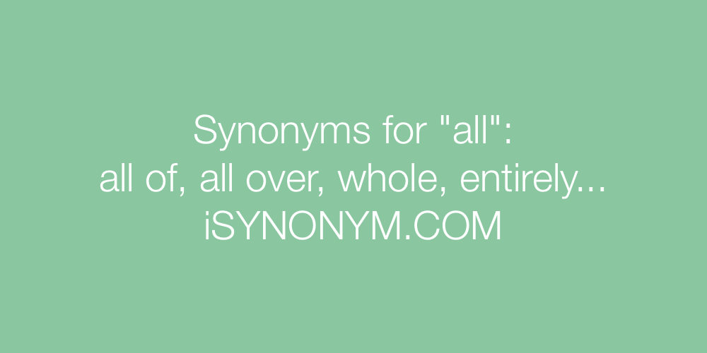Synonyms all