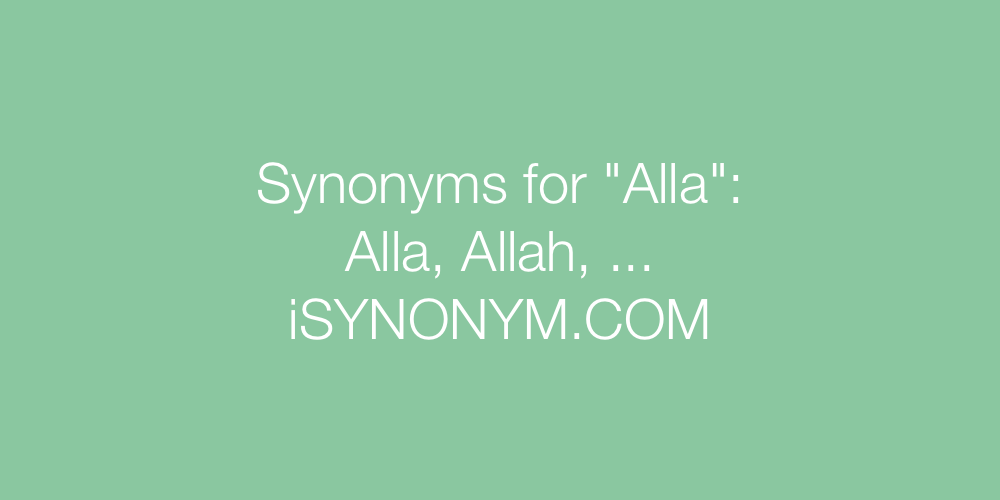 Synonyms Alla