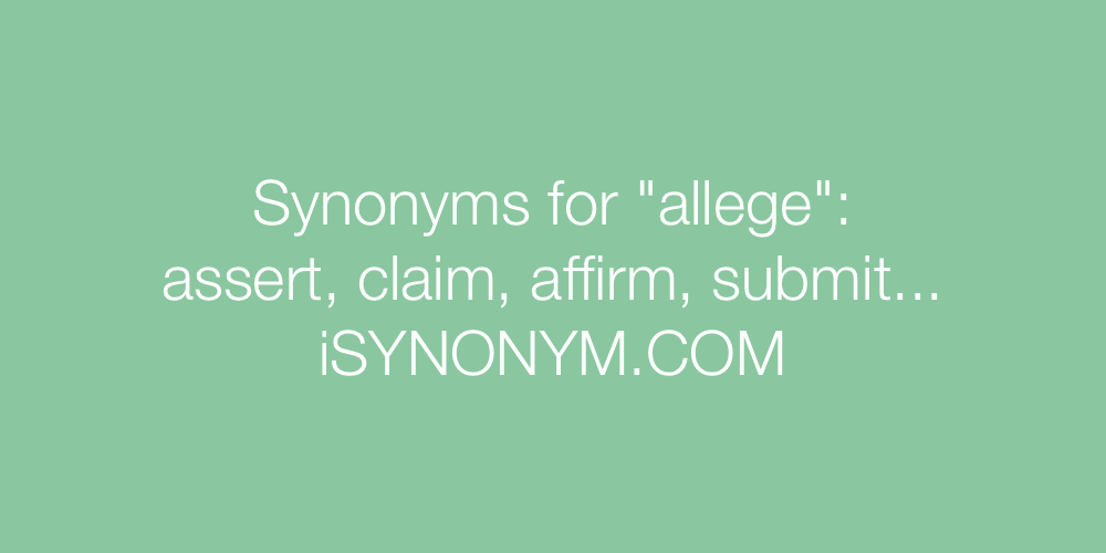 Synonyms allege