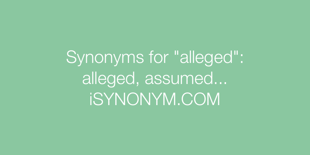 Synonyms alleged