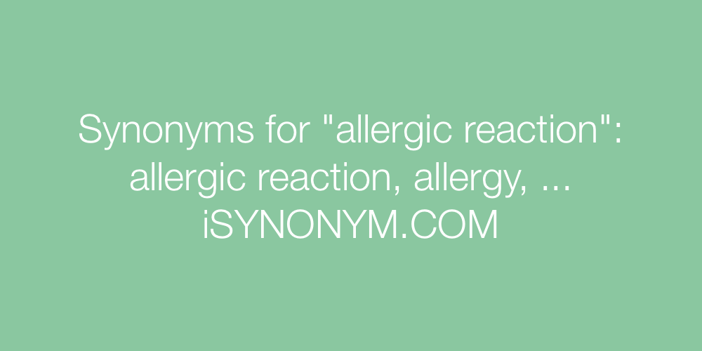 Synonyms allergic reaction