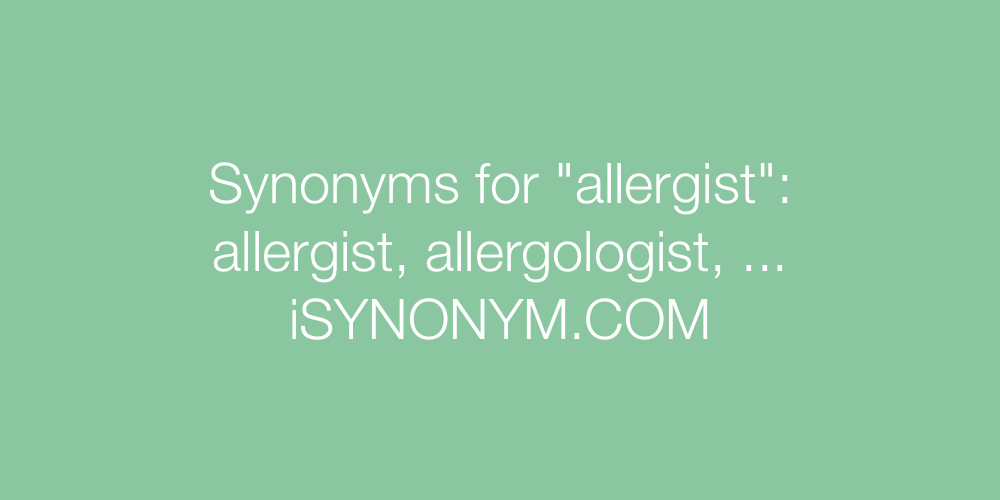 Synonyms allergist