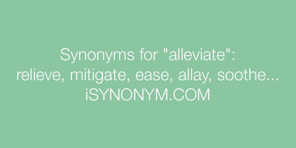 Synonyms alleviate