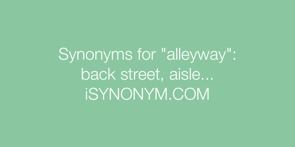 Synonyms alleyway