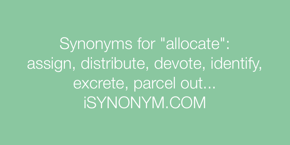 Synonyms allocate