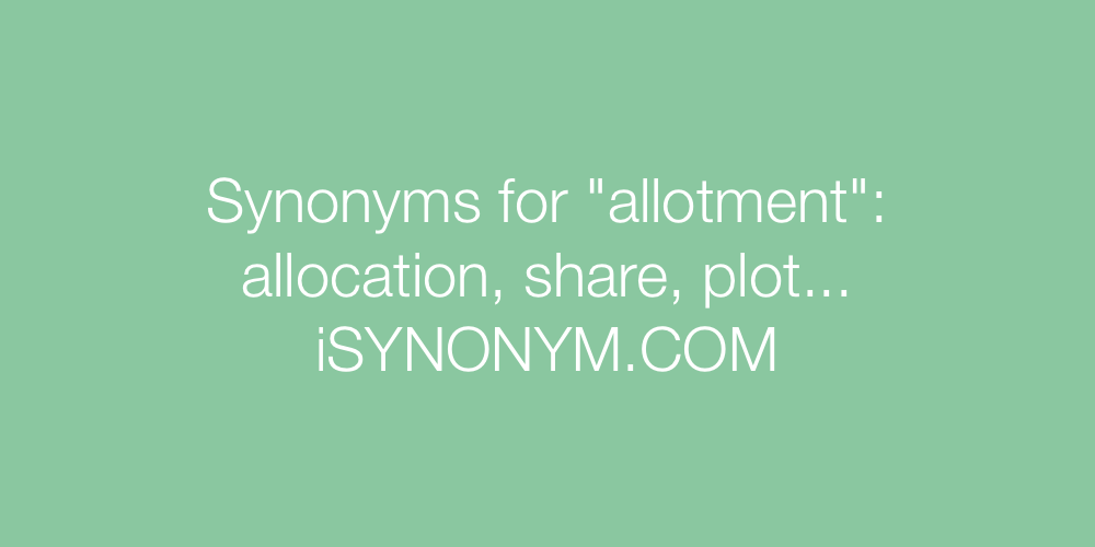 Synonyms allotment