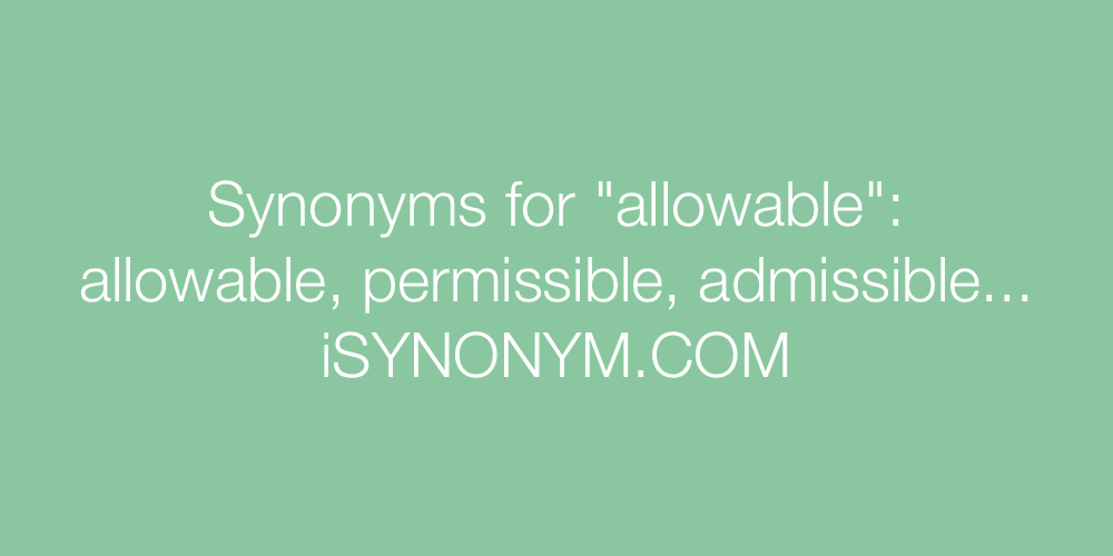 Synonyms allowable