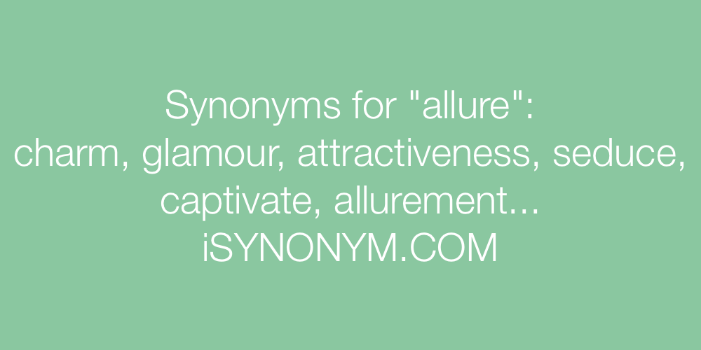 Synonyms allure