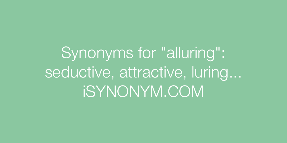 Synonyms alluring