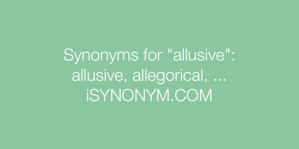 Synonyms allusive