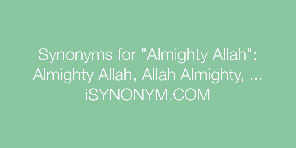 Synonyms Almighty Allah