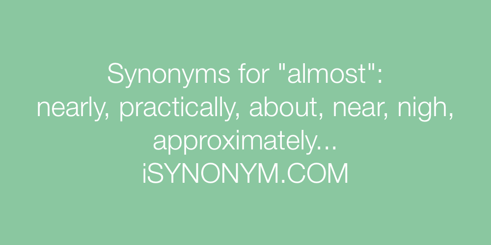 Synonyms almost