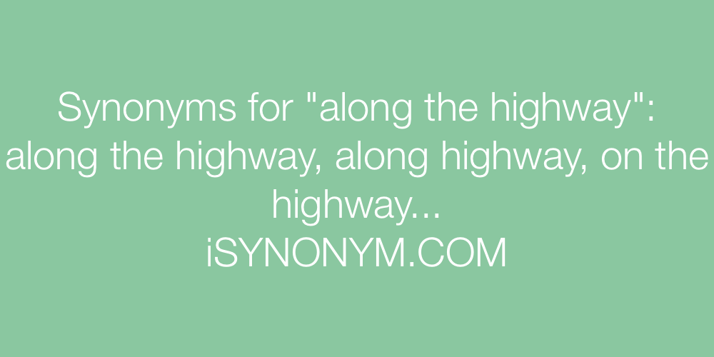 Synonyms along the highway