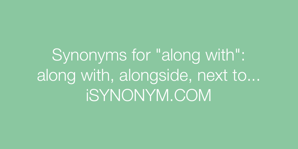 Synonyms along with