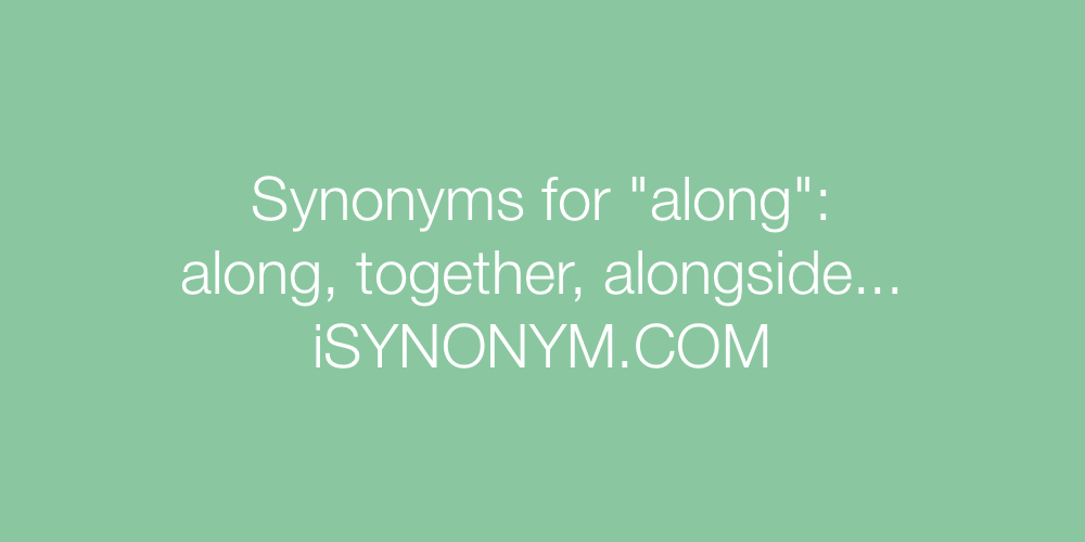 Synonyms along
