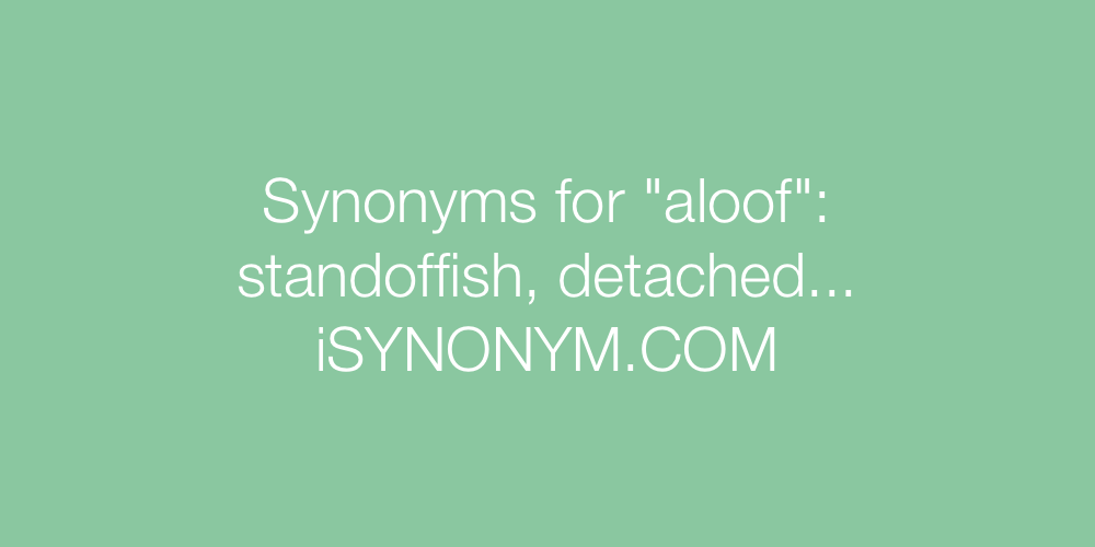 Synonyms aloof
