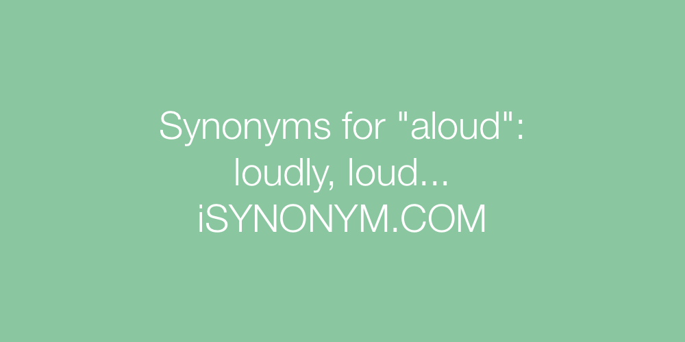 Synonyms aloud