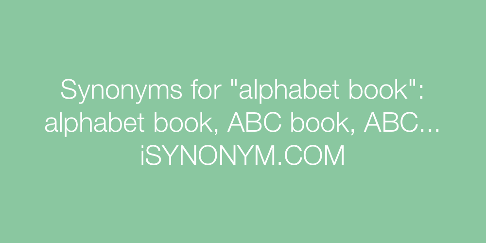Synonyms alphabet book