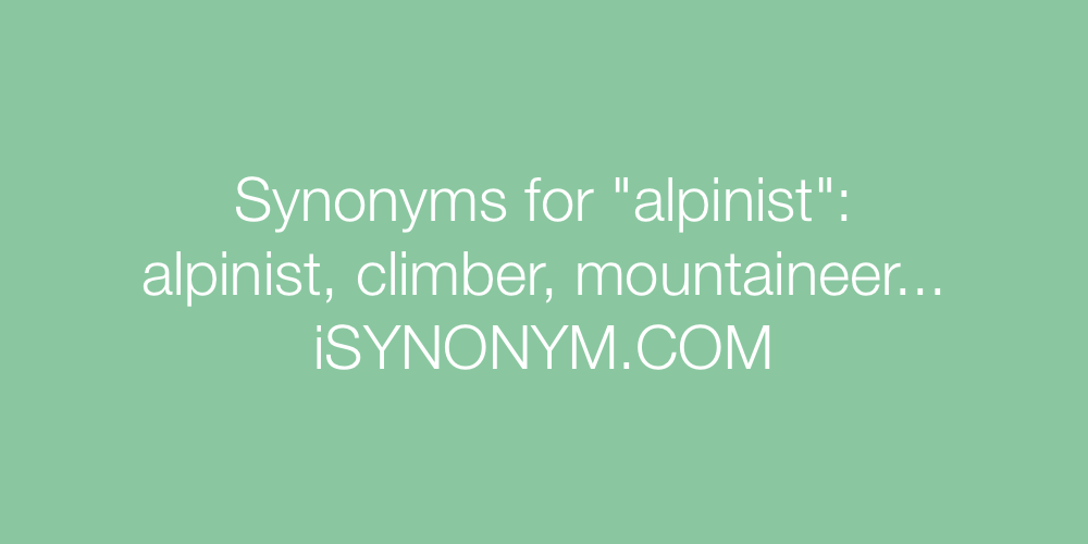 Synonyms alpinist