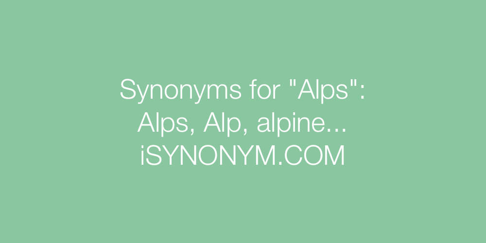Synonyms Alps