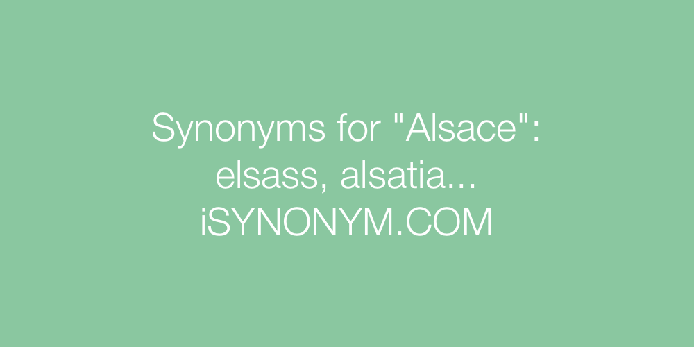 Synonyms Alsace