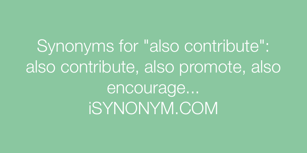 Synonyms also contribute