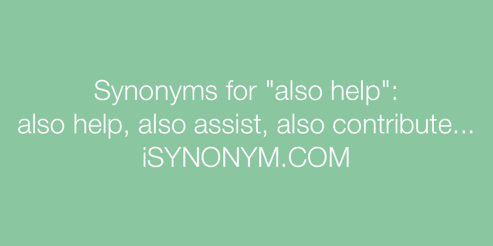 Synonyms also help