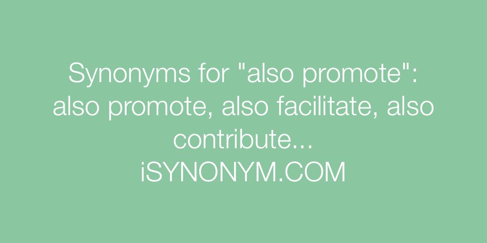 Synonyms also promote