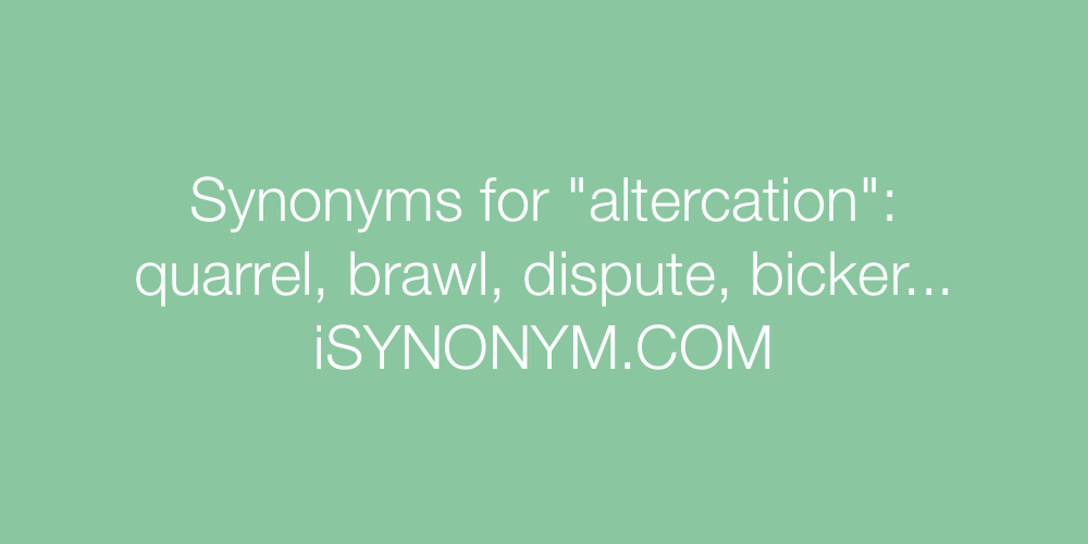 Synonyms altercation