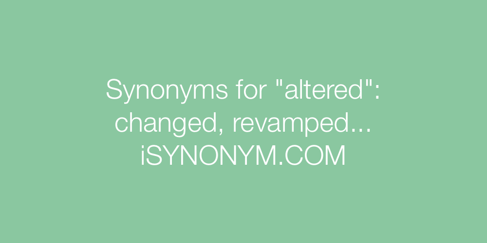 Synonyms altered