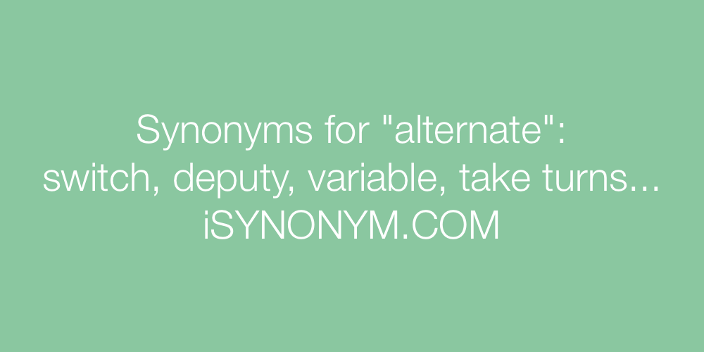Synonyms alternate