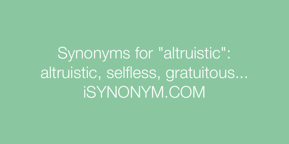 Synonyms altruistic