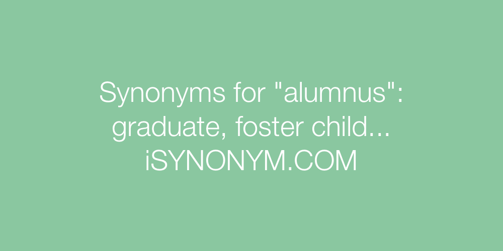Synonyms alumnus