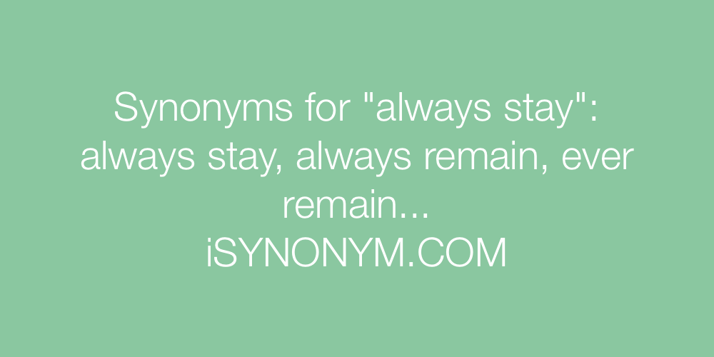 Synonyms always stay
